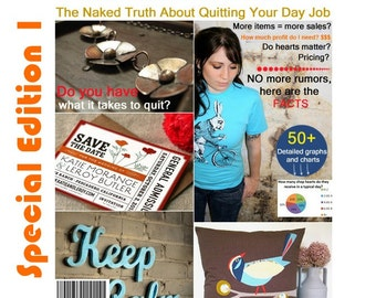 The Naked Truth About Quitting Your Day Job on Etsy - Special Edition - Issue 1