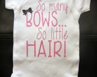 So many BOWS so little HAIR! one piece funny cute novelty baby girl
