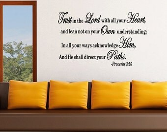 Wall Quotes Trust In The Lord With All Your Heart He Shall Direct your Paths Christian Wall Decal Sticker Proverbs 3:56 (C145)