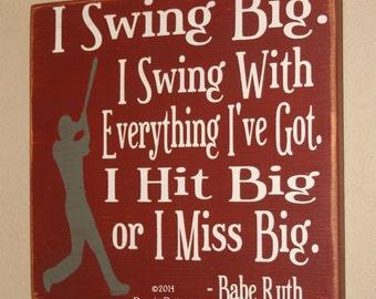 Baseball Decor, Baseball Sign, Baseball Quote, Wooden Baseball Sign, Babe Ruth Quote, Baseball Wall Decor - Swing Big