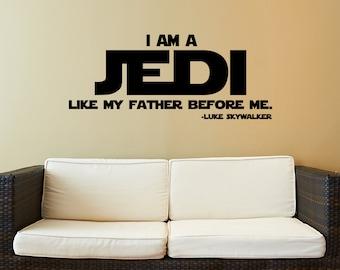 Star Wars Decal - I Am A Jedi - Star Wars Decor - Wall Decor  - Vinyl Quote - Decals - Jedi Wall Decals