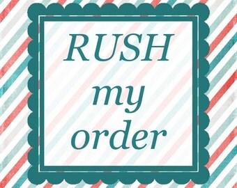 RUSH MY ORDER -- Please read description! Faster turn-around quicker turn-around faster production