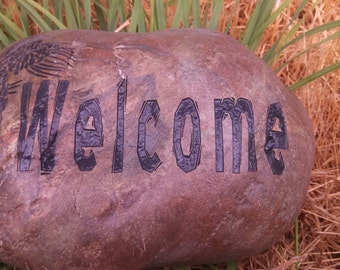 Sale***Engraved Stone, Welcome Stone