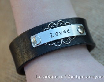 Loved leather cuff -  Metal stamped bracelet - inspirational jewelry - Love Squared Designs