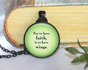 Peter Pan Quote Necklace Peter Pan Pendant Necklace or Peter Pan Keyring Peter Pan Jewelry For to have faith is to have Wings