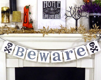 Halloween Banner Beware Halloween Decoration- Trick Or Treat Garland- Party Photo Props - Fall Decorations Sign