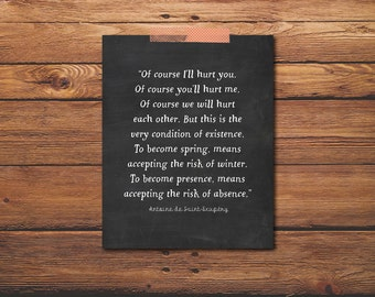Of Course I'll Hurt You - The Little Prince Quote - Antoine - Exupery - De Saint - Little Prince  - Little Prince Poster - Chalkboard Art
