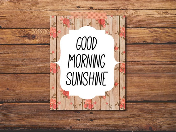 Good Morning Sunshine Quotes: Items Similar To Quote Print