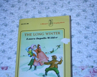The Long winter by Laura Ingalls Wilder   ~ Little house book ~ Laura ingalls wilder