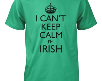 I Can't Keep Calm I'm Irish T-Shirt for Men
