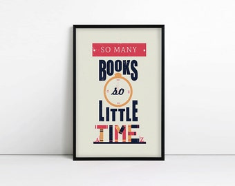 """Typography Print - """"So Many Books So Little Time"""" - Book Lover's - Quote - Inspirational Quote"""