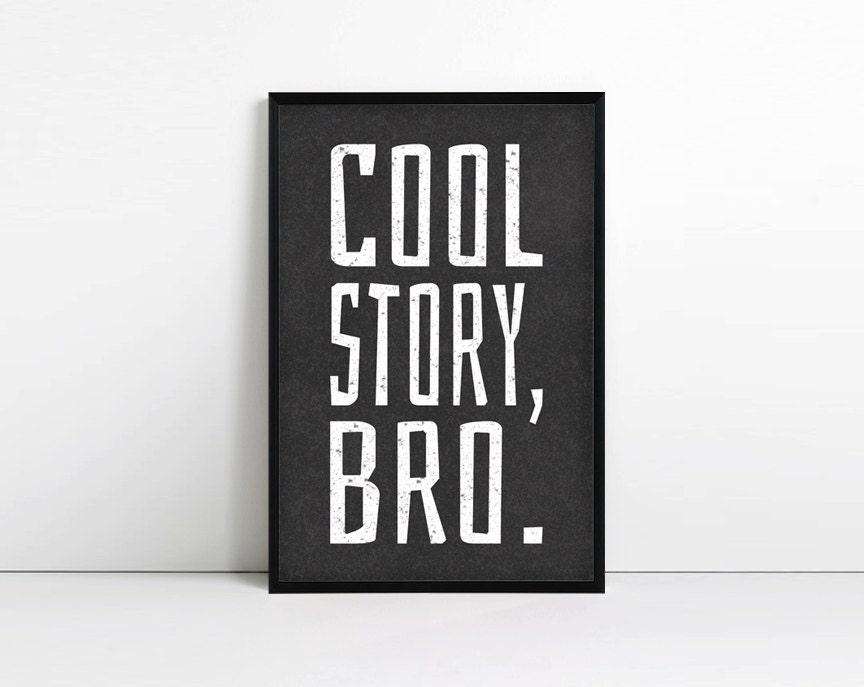 Cool story bro typography print minimalist teen wall art for Teen wall art