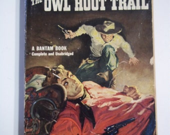 The Owl Hoot Trail by Bennett Foster Bantam Books #808 1950