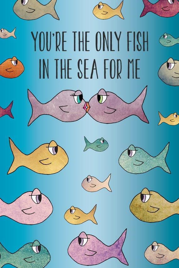 Items similar to you 39 re the only fish in the sea for me for Places that sell fish near me