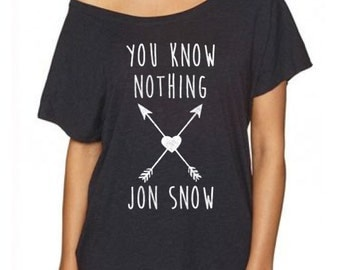 You Know Nothing Jon Snow shirt loose fit tee top t-shirt arrows Game of Thrones