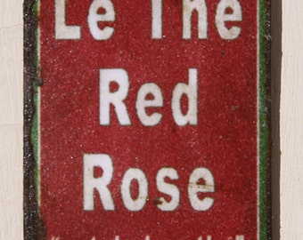 Miniature Dollhouse Vintage Inspired Tin Sign -  Le The Red Rose