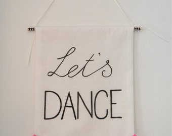Lets Dance pennant flag/ banner/ wall hanging