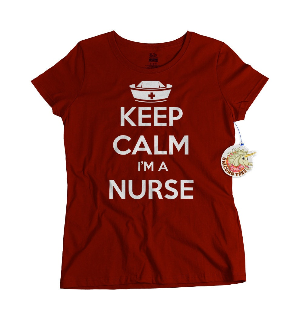 Keep Calm I'm a Nurse Tshirt gifts for nurses nurse
