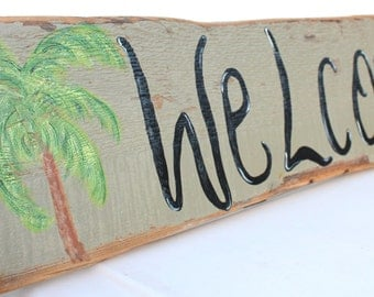 Welcome Sign Hand Painted Driftwood Palm Tree