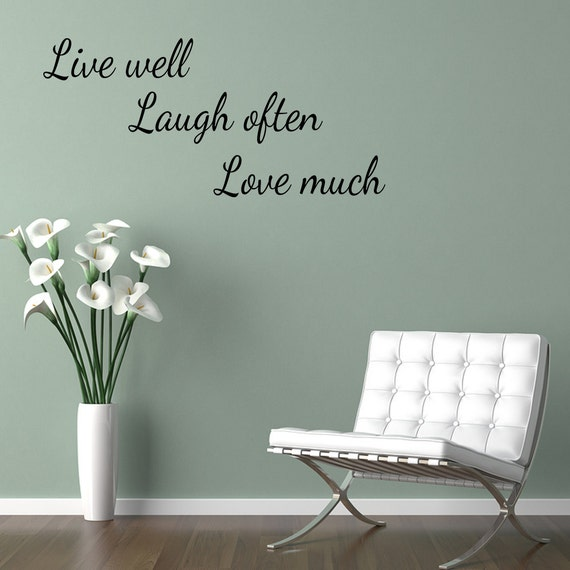 live well laugh often love much wall quote wall decal wall. Black Bedroom Furniture Sets. Home Design Ideas