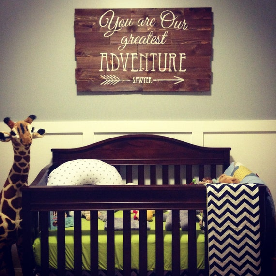 Our Little Baby Boy S Neutral Room: You Are Our Greatest Adventure Wooden Sign By BeauTiedAffair