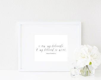 I am my beloved's and my beloved is mine. | Song of Songs 6:3 | Love & Marriage Wall Art Print | Bible Verse