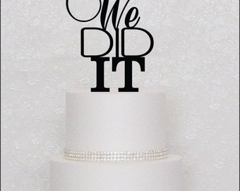 We Did It Monogram Wedding Cake Topper in Black, Gold, or Silver