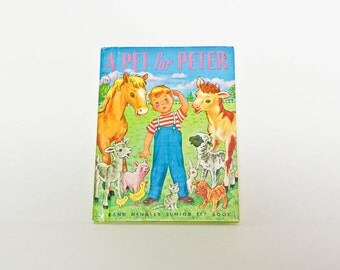 1950 Junior Elf Book - A Pet For Peter - Rand McNally - MCML - By J Lilian Vandevere - Vintage Childrens Book - Small Hardcover