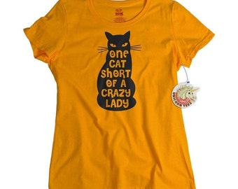Funny Tshirts for Women - Cat Shirt - One Cat Short of a Crazy Cat Lady Tshirt for Her
