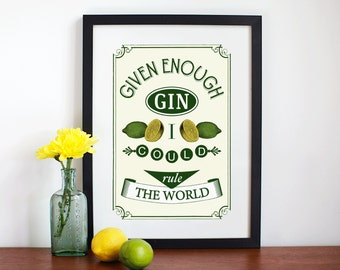 Gin Print, Quote, Kitchen Decor, Poster, Quote Print, Gin Lovers Gift, Of Life And lemons, Gin Rule the World,8x10, Art Print, Gin & Tonic