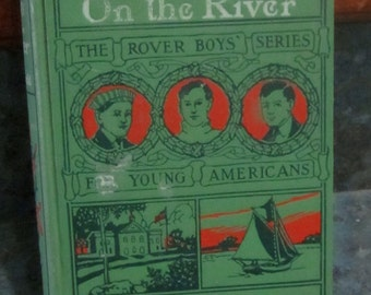 1905 The Rover Boys on the River Illustrated Hardback Book by Arthur Winfield