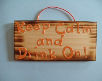 Keep Calm and Drink On Sign