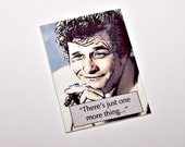 """COLUMBO """"One more thing..."""" Mystery Quote Pin"""