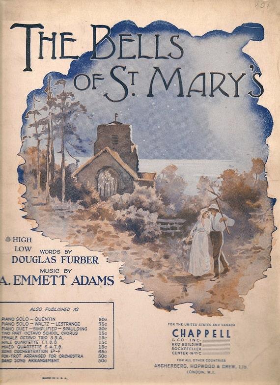The Bells of St. Mary's - Douglas Furber  - A. Emmett Adams - 1917 - Vintage Sheet Music