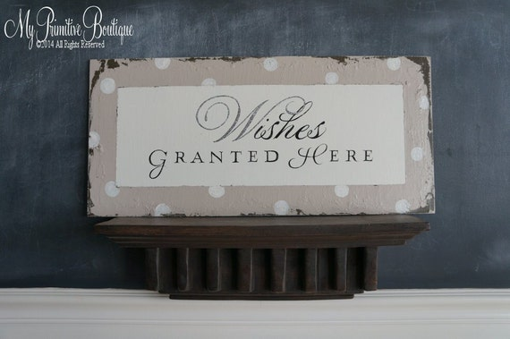 WISHES GRANTED HERE Sign, Shabby Chic Hand Painted Sign