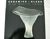 Scandinavia-ceramics and glass in the twentieth century: the collections of the Victoria & Albert Museum SALE*