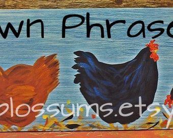 11 x 48 Chicken Coop Sign/Art Personalized