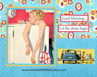 Good Morning Let The Stress Begin Funny Friendship Greeting Card
