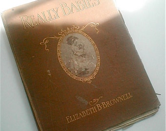 Really Babies Book by Elizabeth B. Brownell with Photographs Taken by Author