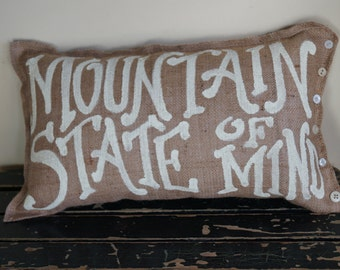 Your Custom Phrase Burlap pillow - Mountain State of Mind - Tennessee - college - wedding