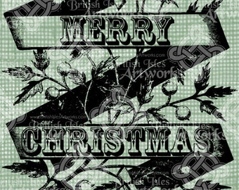 Digital Download Banner with Merry Christmas Holly and Berries, elegant Vintage drawing with Christmas greeting digi stamp, digital transfer