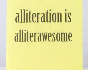 Alliteration is Alliterawesome notecard