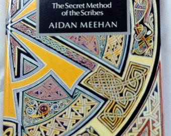 Vintage Book Celtic Design Knotwork The Secret Method of the Scribes Aidan Meehan