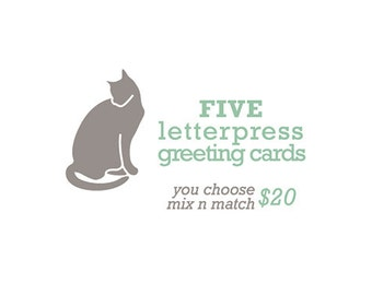 You Choose Five mix n match Letterpress Cards
