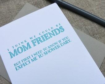 Letterpress Dealbreaker Card: Mom Friends Shower Daily