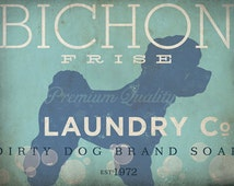 Bichon Frise laundry company laundry room artwork giclee archival signed artists print Pick A Size
