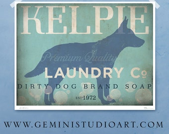 Kelpie laundry company laundry room artwork giclee archival signed artists print Pick A Size