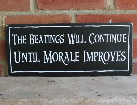 Beatings Will Continue Until Morale Improves Wood Sign Pirate Beach Wall Decor Nautical Coastal