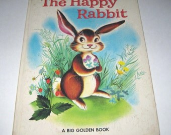 The Happy Rabbit Vintage 1960s Children's Over Sized Big Golden Book Written and Illustrated by Patricia Barton