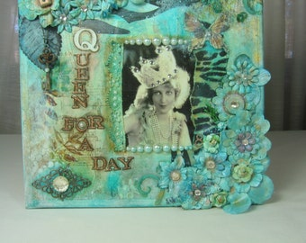 Mixed Media Canvas Collage- Happy Birthday- Queen for a Day- Vintage